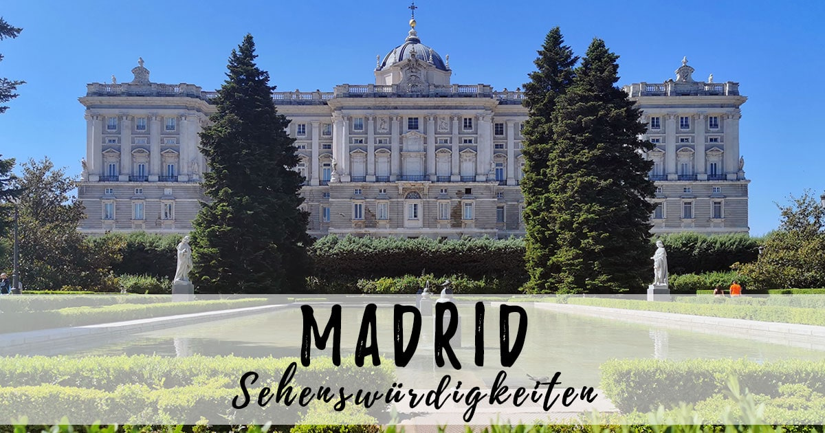 Madrid, Sehenswürdigkeiten, Fotospots, Erfahrungen